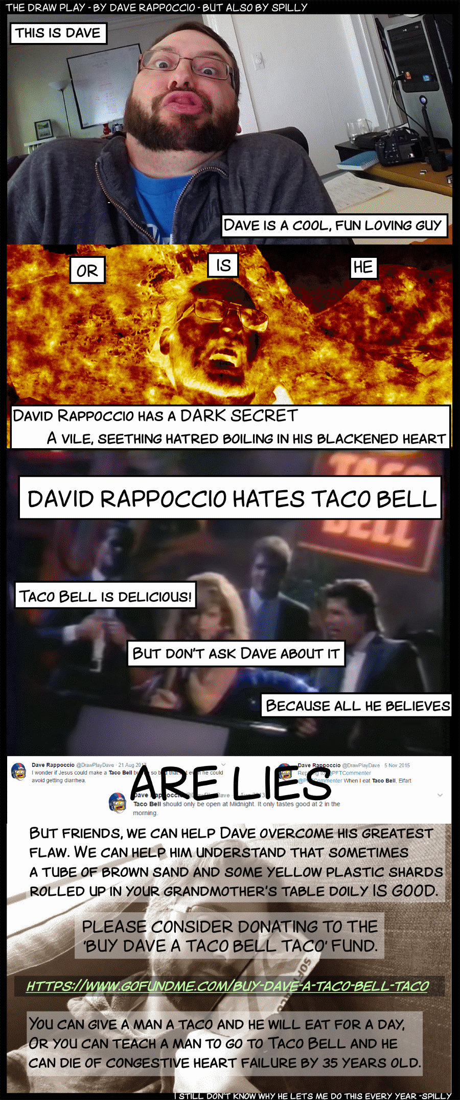 They call it Taco bell because it makes your butt ring